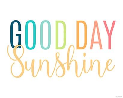 Good Day Sunshine by Kyra Brown art print