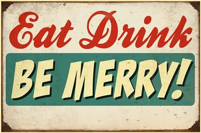 Eat Drink Be Merry by RetroPlanet art print