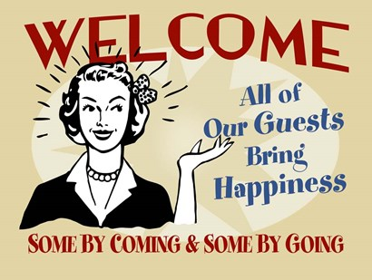 Welcome Guests Bring Happiness by RetroPlanet art print