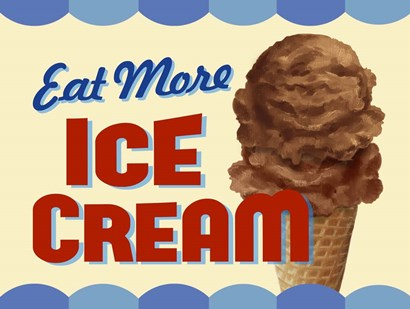 Eat More Ice Cream by RetroPlanet art print