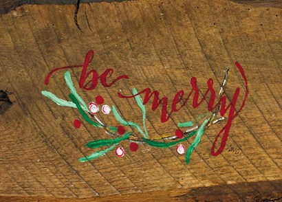 Be Merry by Molly Susan Strong art print