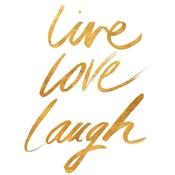 Live Love Laugh Gold