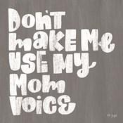 My Mom Voice