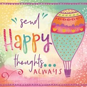 Send Happy Thoughts Always