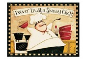 Never Trust Skinny Chef