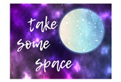 Take Some Space