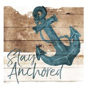 Stay Anchored