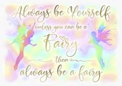 Always be Yourself Fairy