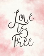 Love Is Free - Pink