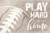Football - Play Hard
