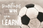 Soccer -Sometimes You Win