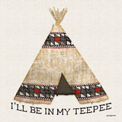 In My Teepee