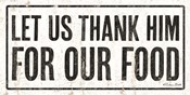 Let Us Thank Him For Our Food