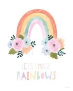 Lets Chase Rainbows I