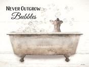 Never Outgrow Bubbles
