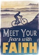 Meet Fears with Faith