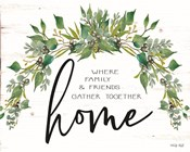 Home - Where Family & Friends Gather Together