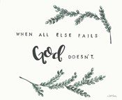 When All Else Fails God Doesn't