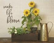 Make Life Bloom