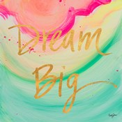Dream Big Watercolor
