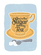 Sugar in My Tea