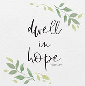Inspirational Life III-Dwell in Hope