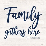 Coffee Kitchen Humor IV-Family