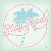 Stay Rad Palm I