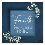 Faith Makes All Things