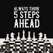 Rather be Playing Chess III-5 Steps Ahead