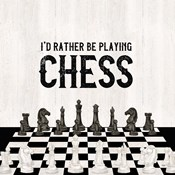 Rather be Playing Chess VI-Rather Be