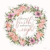 Live by Faith Floral Wreath