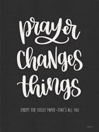 Bathroom Prayer Changes Things I