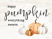 Happy Pumpkin Everything Season