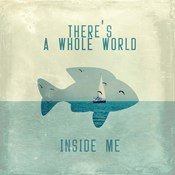 There Is A World Inside of Me