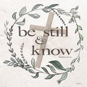 Be Still & Know