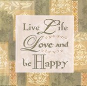 Live life …