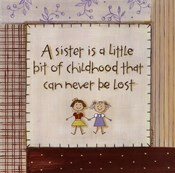 A Sister is