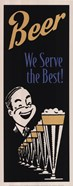 Beer We Serve the Best