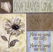 Live Laugh Love - How We Spend Our Days