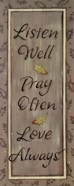 Listen Well, Pray Often