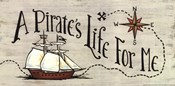 A Pirate&#39;s Life for Me