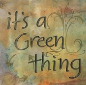 It's a Green Thing