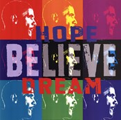 Barack Obama: Hope, Believe, Dream