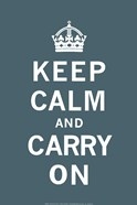 Keep Calm and Carry On Dark Teal