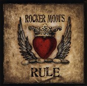 Rocker Mom&#39;s Rule