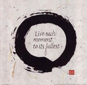 Live Each Moment...