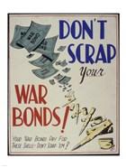 Don't Scrap Your War Bonds