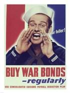 Buy War Bonds Regularly