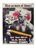 Give Us More U.S. War Bonds